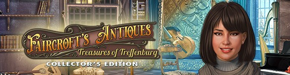 Faircroft's Antiques: Treasures of Treffenburg. Collector's Edition