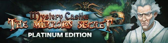 Mystery Castle: The Mirror's Secret. Platinum Edition