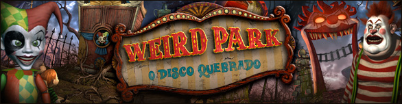 Weird Park: O Disco Quebrado